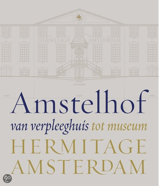 Amstelhof, van verpleeghuis tot museum