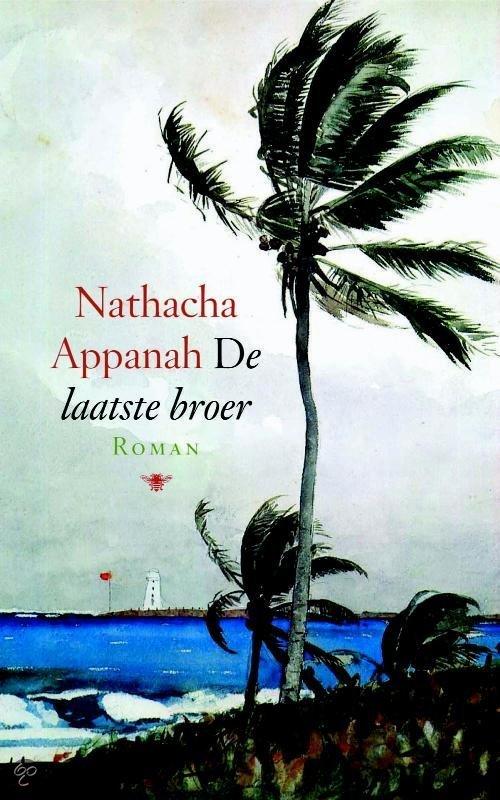 De Laatste Broer  ISBN:  9789023427865  –  N. Appanah