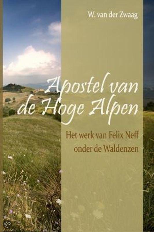 Apostel van de hoge alpen