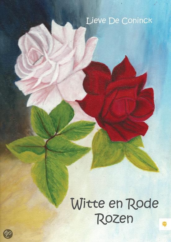 Witte en rode rozen lieve de coninck 9789048432905 boeken - Witte meubels en rode ...