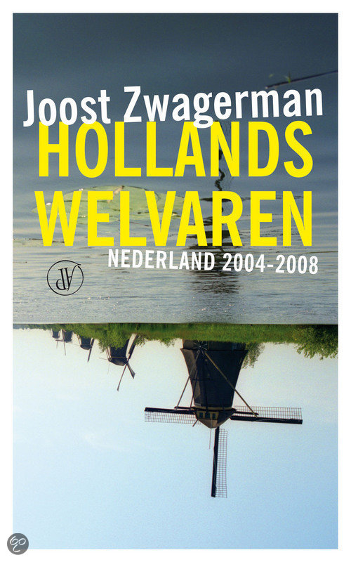 Hollands Welvaren  ISBN:  9789029565868  –  Joost Zwagerman
