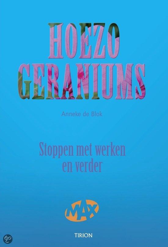 Hoezo, Geraniums