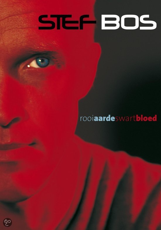 Stef Bos - Rooi Aarde Swart Bloed