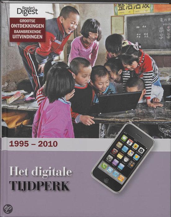 Het Digitale Tijdperk  / 1995-2010