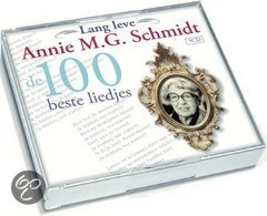 Lang Leve Annie M.G. Schmidt - De 100 Beste Liedjes