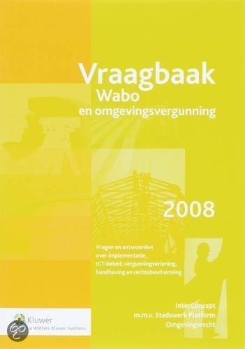 Cover van het boek 'Vraagbaak Wabo en omgevingsvergunning / druk 1'