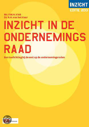 Inzicht in de ondernemingsraad / 2013