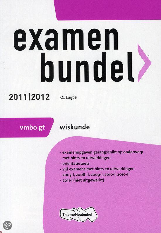 Examenbundel  / Wiskunde Vmbo-Gt 2011/2012