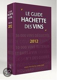 Guide Hachette Des Vins De France 2012
