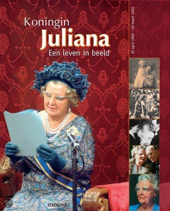 Koningin Juliana, een leven in beeld