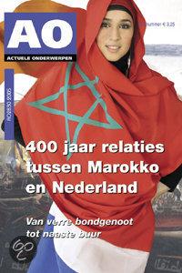 400 jaar relaties tussen Marokko en Nederland / druk 1