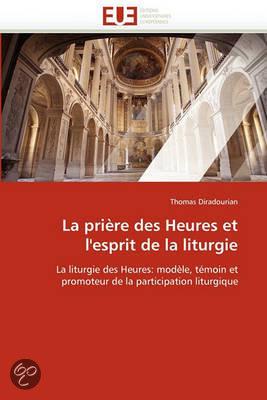 La priere des heures et l 39 39 esprit de la liturgie - Horaire de la priere lille ...