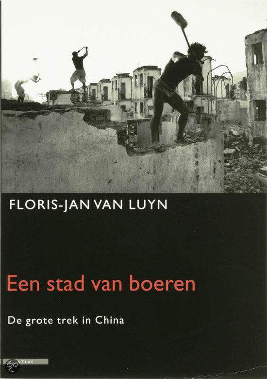 Een Stad Van Boeren  ISBN:  9789045000749  –  F. Luyn