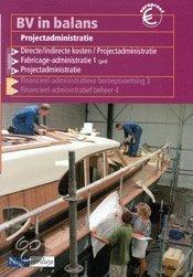 BV in balans / Projectadministratie / deel Leerlingenboek