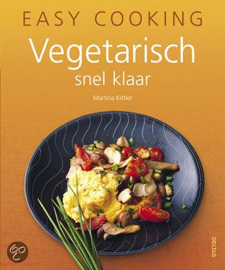 Easy cooking - Vegetarisch snel klaar