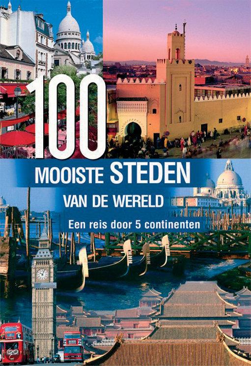100 mooiste steden van de wereld w maass 9789036614399 boeken - De mooiste woningen in de wereld ...