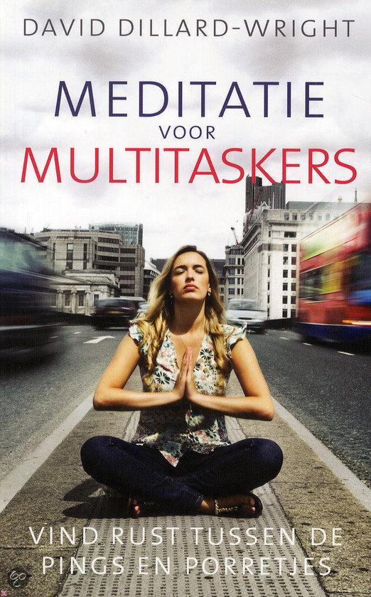 Meditatie voor multitaskers