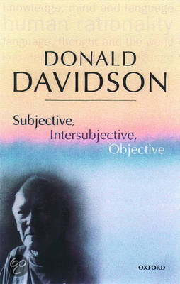 davidson donald essay intersubjective objective philosophical subjective