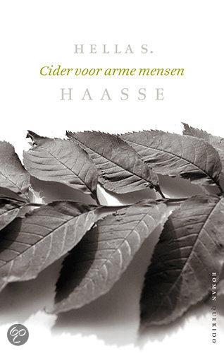 Cider Voor Arme Mensen  ISBN:  9789021467672  –  Hella Haasse