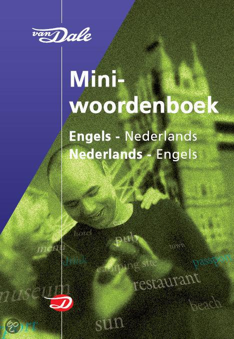 Van Dale Miniwoordenboek Engels-Nederlands Nederlands- Engels