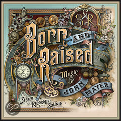 Born And Raised (2LP+Cd)