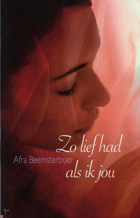 Zo Lief Had Ik Jou  ISBN:  9789020528930  –  Afra Beemsterboer