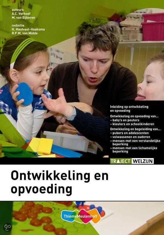 Ontwikkeling en opvoeding mbo a c verhoef m van eijkeren 9789006924619 - Ontwikkeling m ...