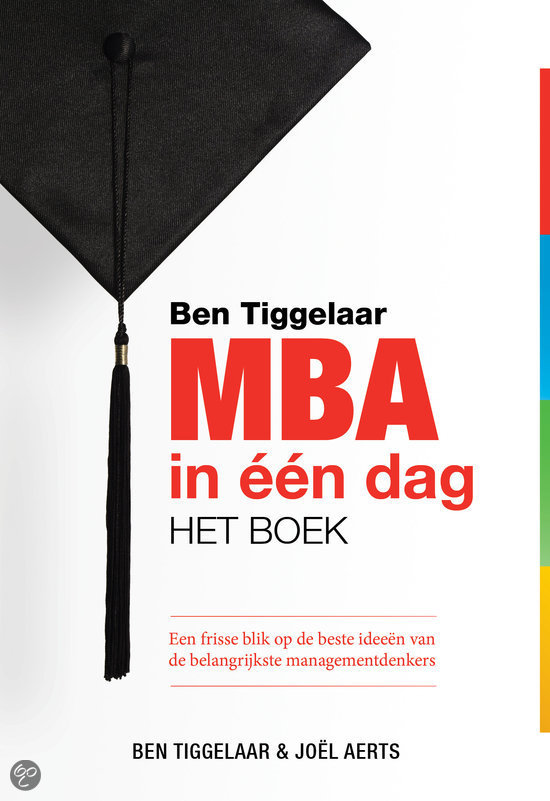 Ben Tiggelaar MBA in een dag - het boek