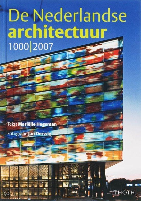 De Nederlandse architectuur 1000-2010