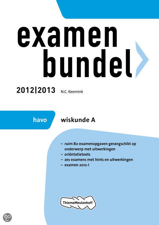 Examenbundel havo wiskunde A  / 2012/2013
