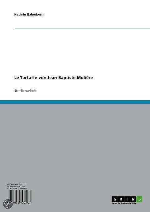 Le Tartuffe Von Jean-Baptiste Moli�Re