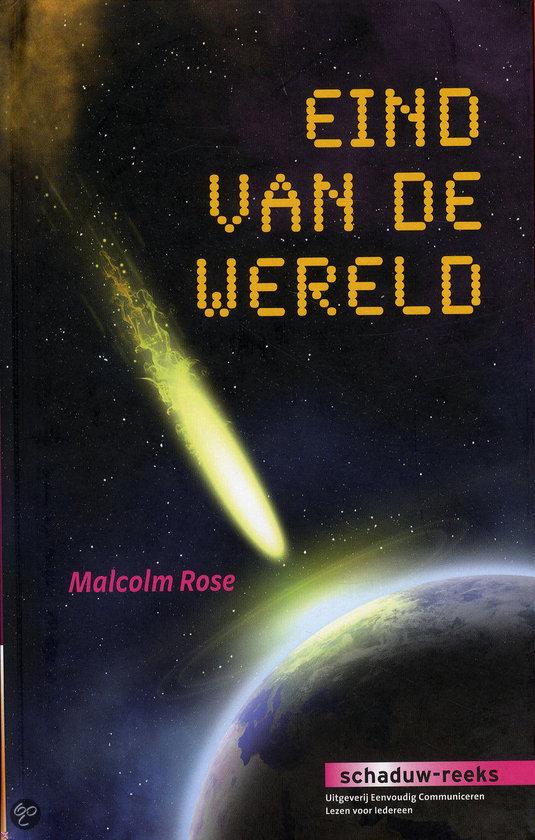 Eind van de wereld malcolm rose 9789086961689 boeken - Gordijnhuis van de wereld ...