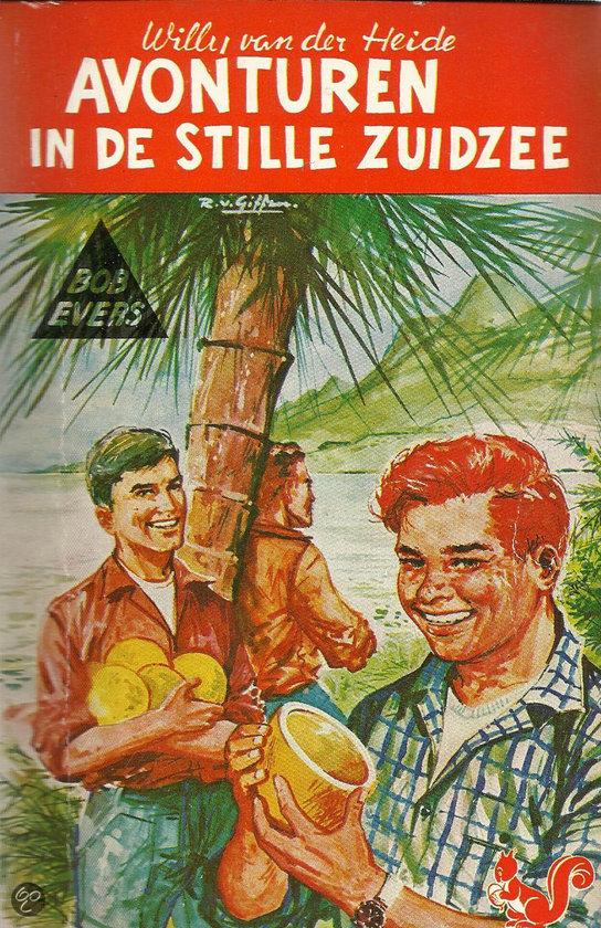 Bob Evers  nr. B 1 Avonturen in de Stille Zuidzee