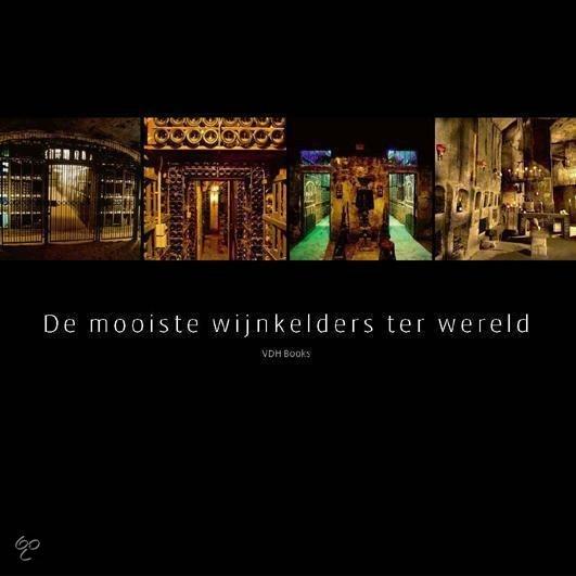 bol.com  De mooiste wijnkelders ter wereld, Onbekend  9789088810138 ...