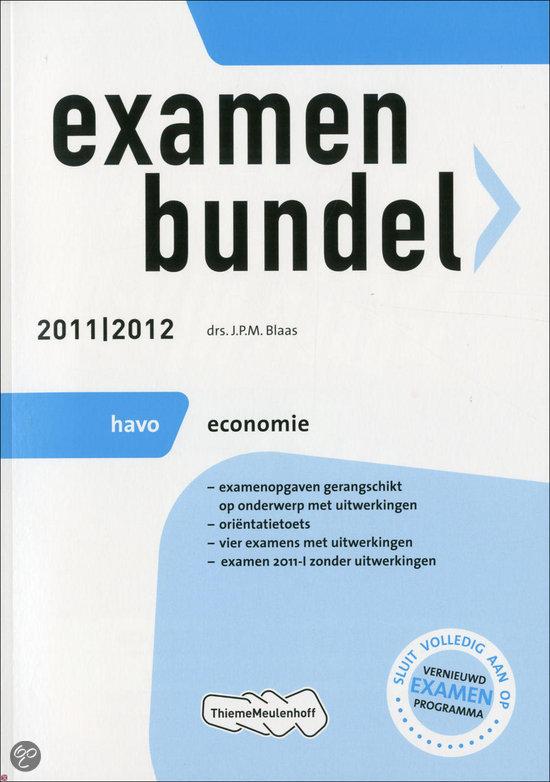 Examenbundel  / Economie Havo 2011/2012