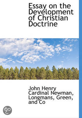 essay development christian doctrine cardinal newman Book reports | custom book report writing - $10/page newman essay on the development of christian doctrine 2015 high school essay contest .