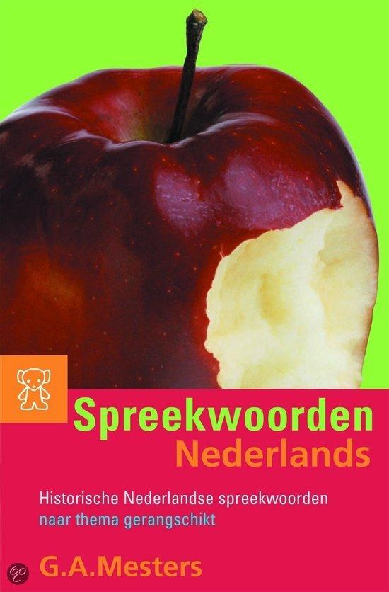 Spreekwoorden Nederlands in Loosbroek