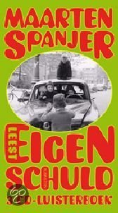 Eigen Schuld En Andere..  ISBN:  9789047602422  –  Spanjer