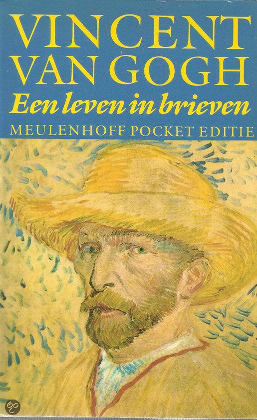 Vincent van Gogh. Een leven in brieven