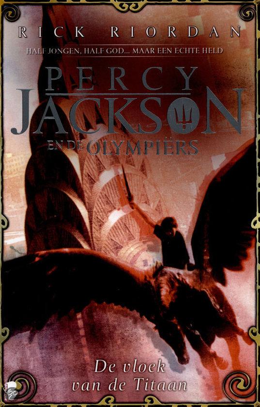 Percy Jackson en de Olympiërs / 3 Vloek van de Titaan