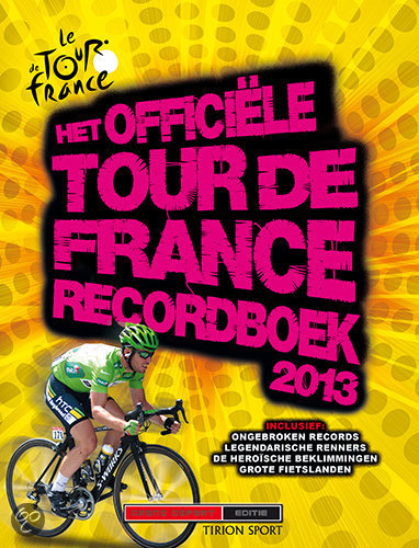 Het officiele tour de France recordboek 2013