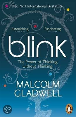 thesis of blink malcolm gladwell (part 2, part 3) malcolm gladwell's blink, published in january and one  of  thinking without thinking, and gladwell's three-part thesis can be.