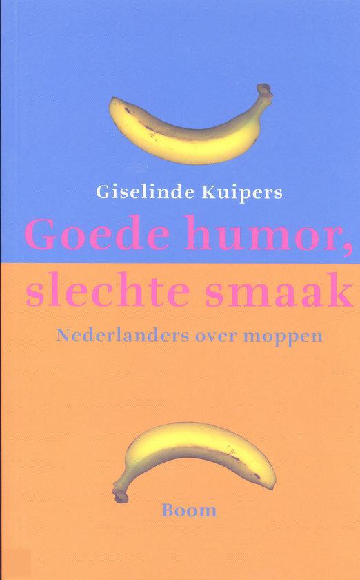 Goede Humor, Slechte Smaak
