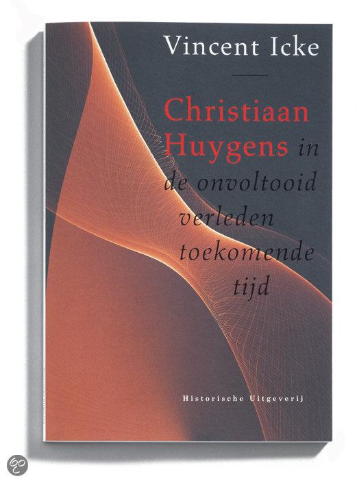 Christiaan Huygens in de onvoltooid verleden toekomende tijd