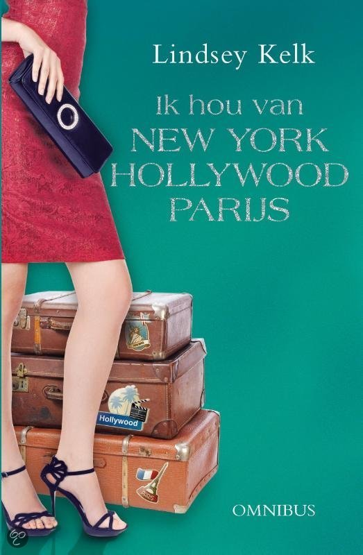 Ik hou van... New York, Hollywood en Parijs