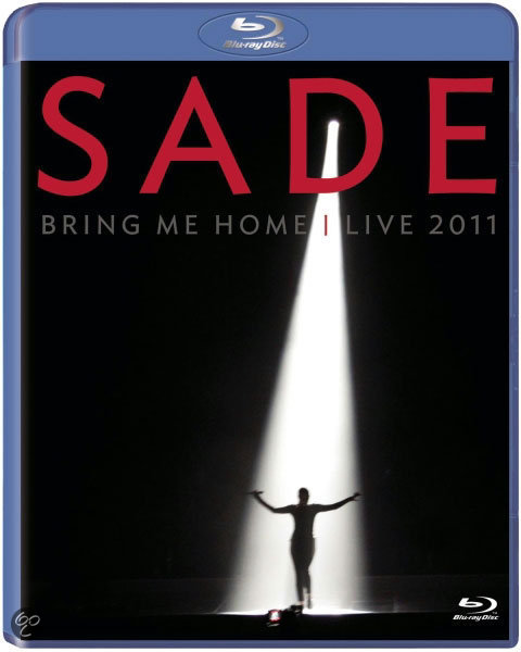 Sade - Bring Me Home: Live 2011 (Blu-ray)