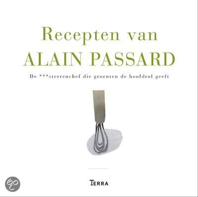 Recepten van Alain Passard