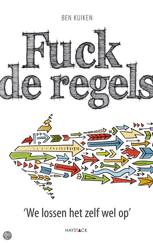 Fuck de regels
