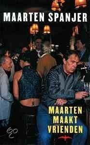 Maarten maakt vrienden  ISBN:  9789060056110  –  M. Spanjer