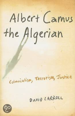 a review of albert camus algerian chronicles It's the rare writer who can pick up where albert camus — master of midcentury   daoud's book renews l'étranger as an algerian story for everyone,  essayist,  journalist, and critic for the london review of books and the nation  of  algerian chronicles, claire messud plots the contours of camus's.